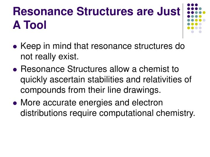 Resonance Structures are Just A Tool