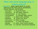 what role does language play in making places