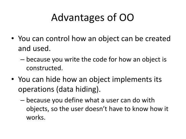 Advantages of OO