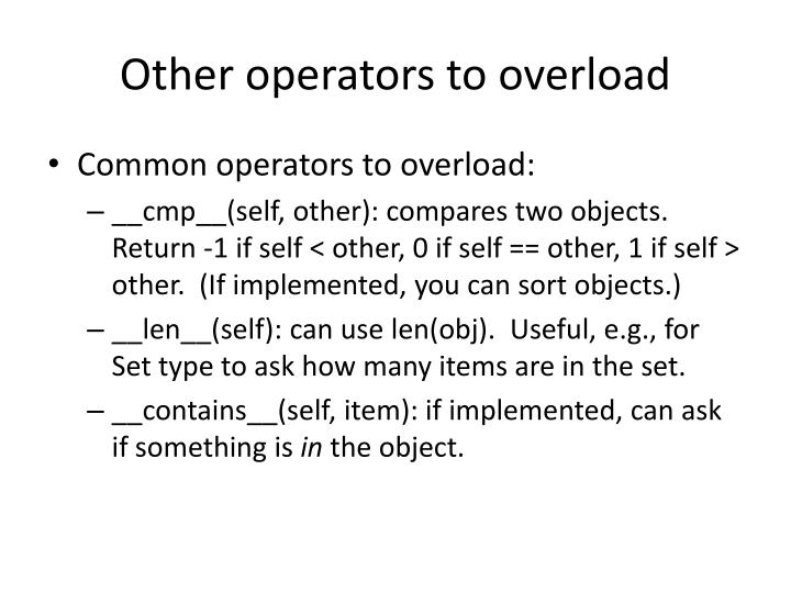 Other operators to overload