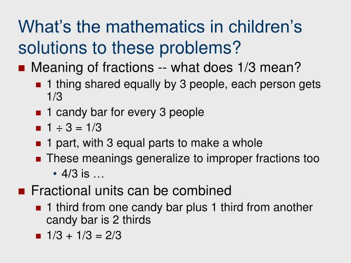 What's the mathematics in children's solutions to these problems?