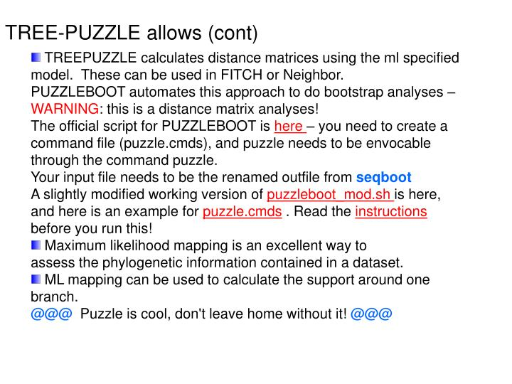 TREE-PUZZLE allows (cont)