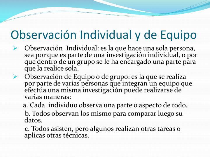 Observación Individual y de Equipo