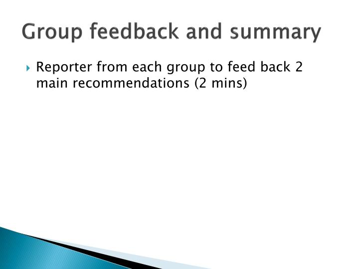 Group feedback and summary