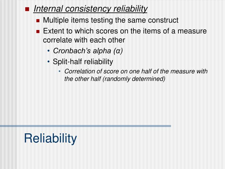 Internal consistency reliability