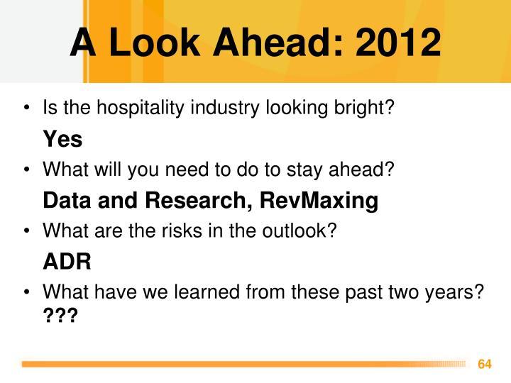 A Look Ahead: 2012