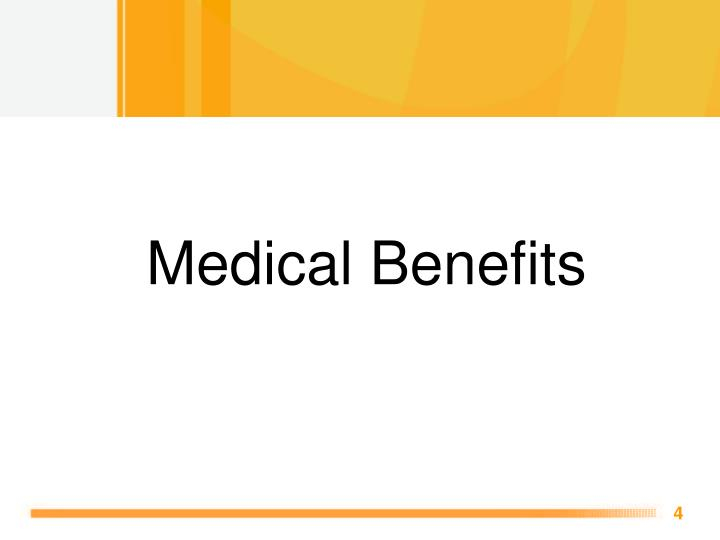 Medical Benefits
