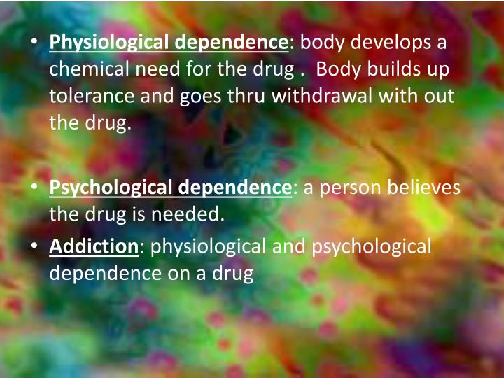 Physiological dependence