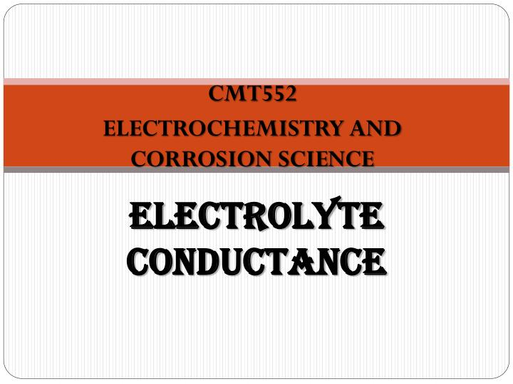 electrolyte conductance n.