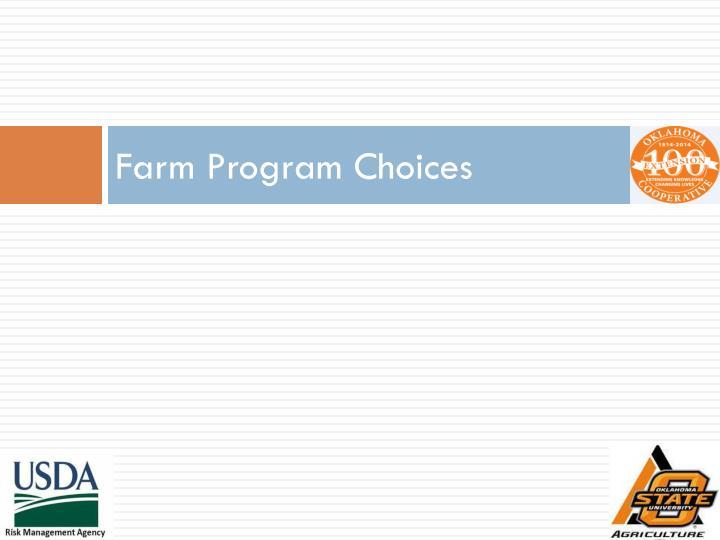 Farm Program Choices