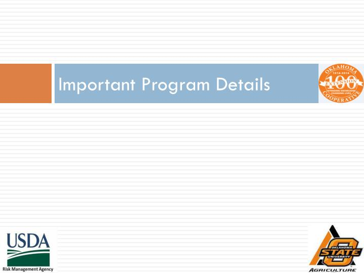 Important Program Details
