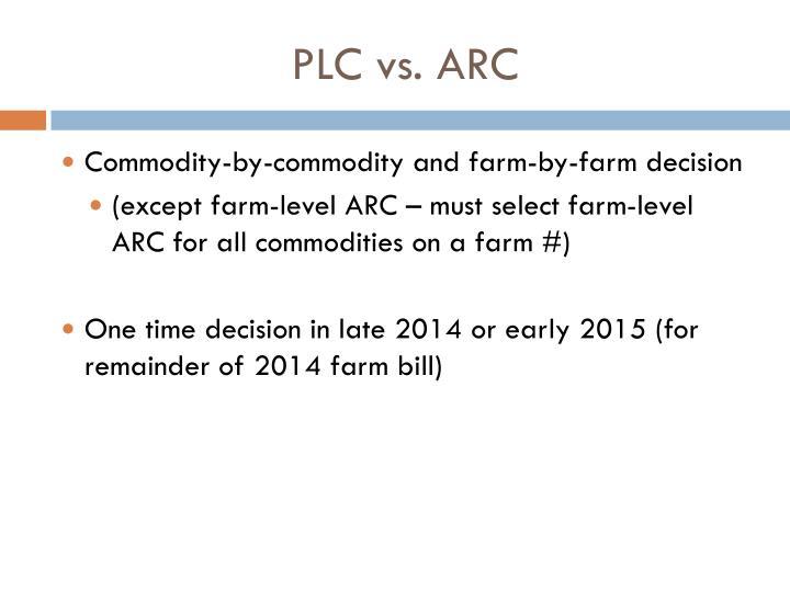 PLC vs. ARC