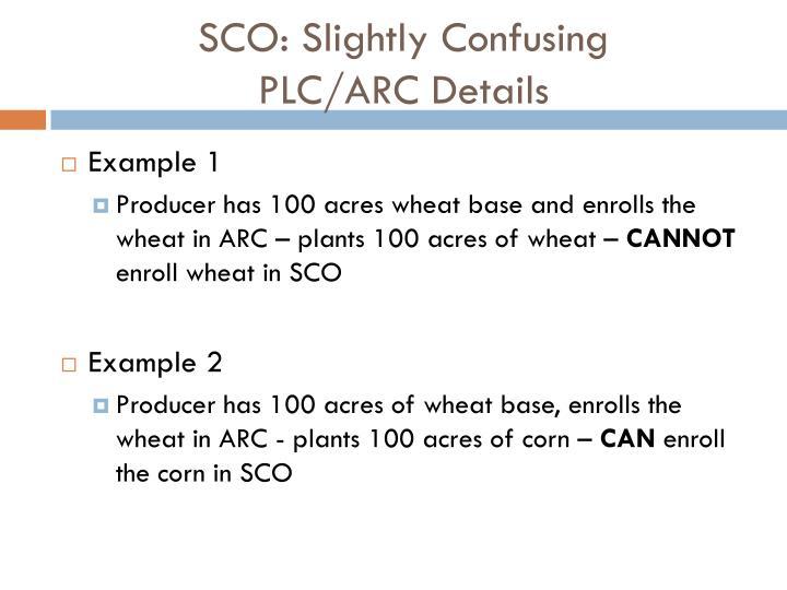 SCO: Slightly Confusing