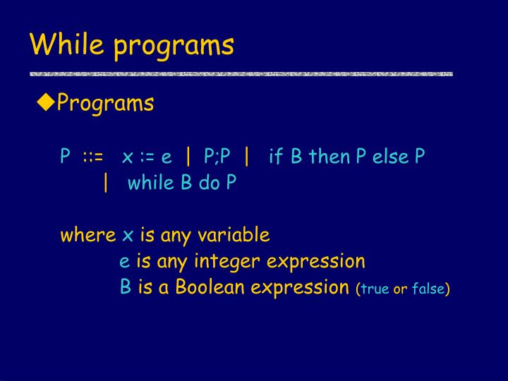While programs