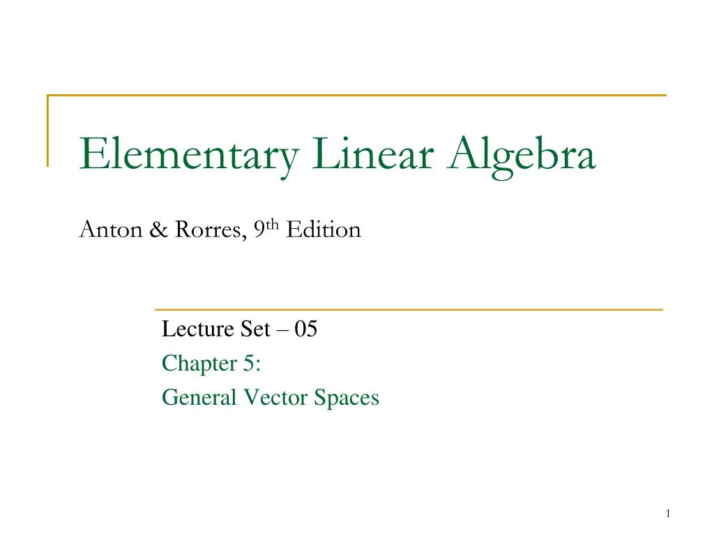 elementary linear algebra anton rorres 9 th edition n. Download