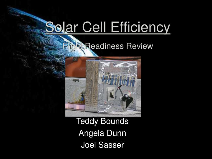 solar cell efficiency flight readiness review n.