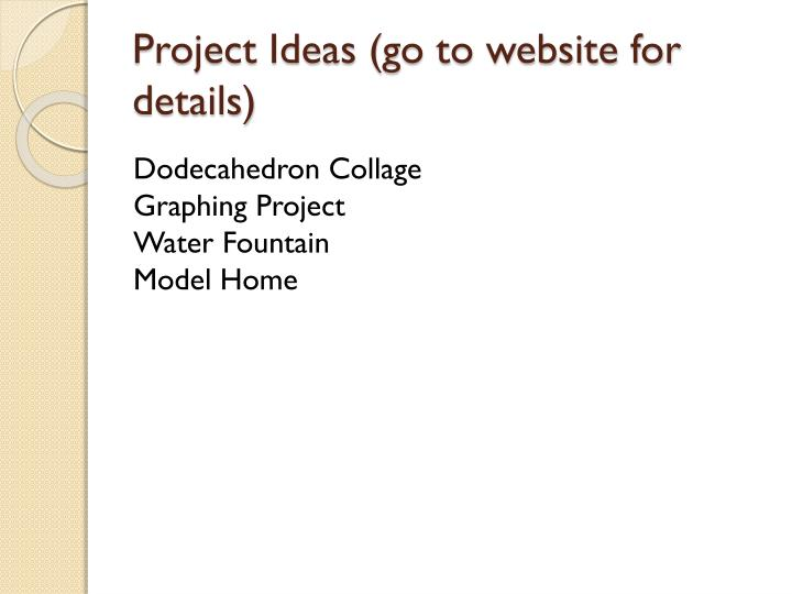 Project Ideas (go to website for details)