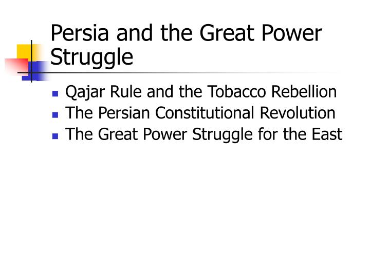 Persia and the Great Power Struggle