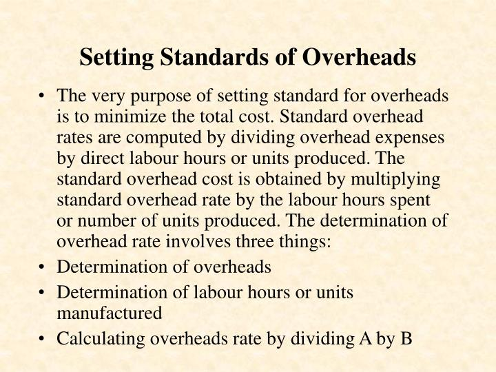 Setting Standards of Overheads