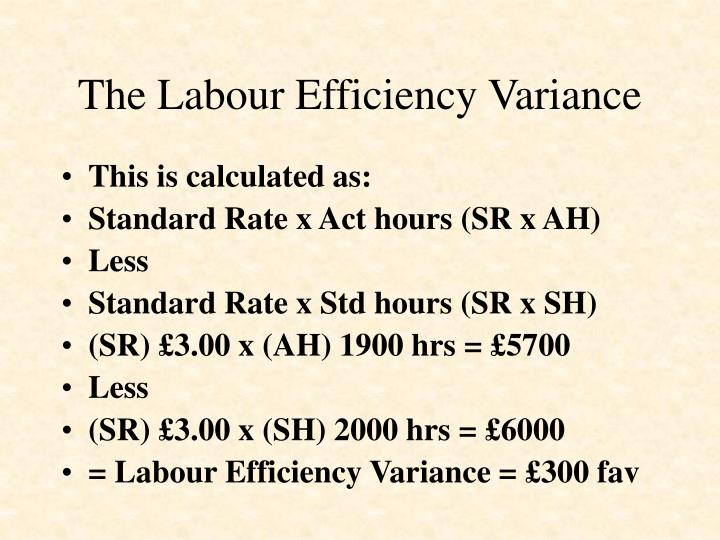 The Labour Efficiency Variance