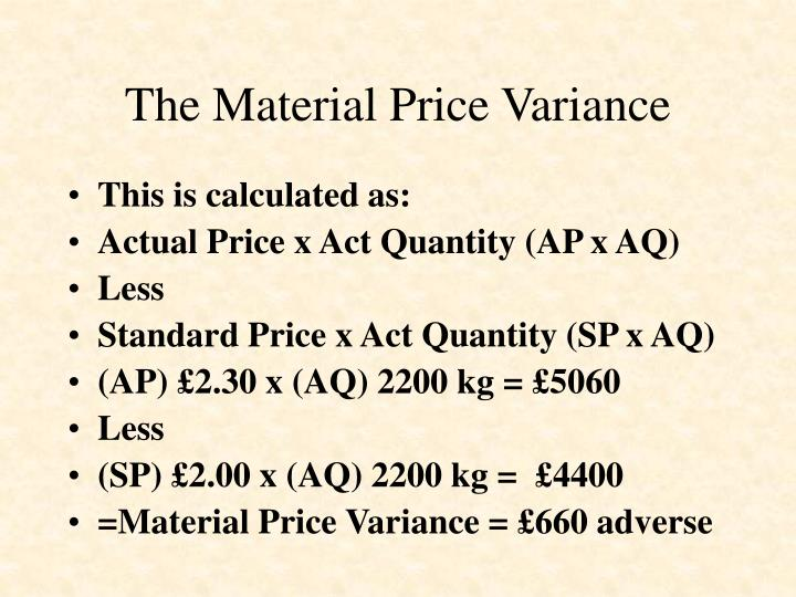 The Material Price Variance