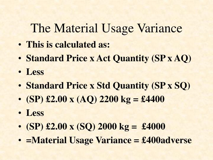 The Material Usage Variance