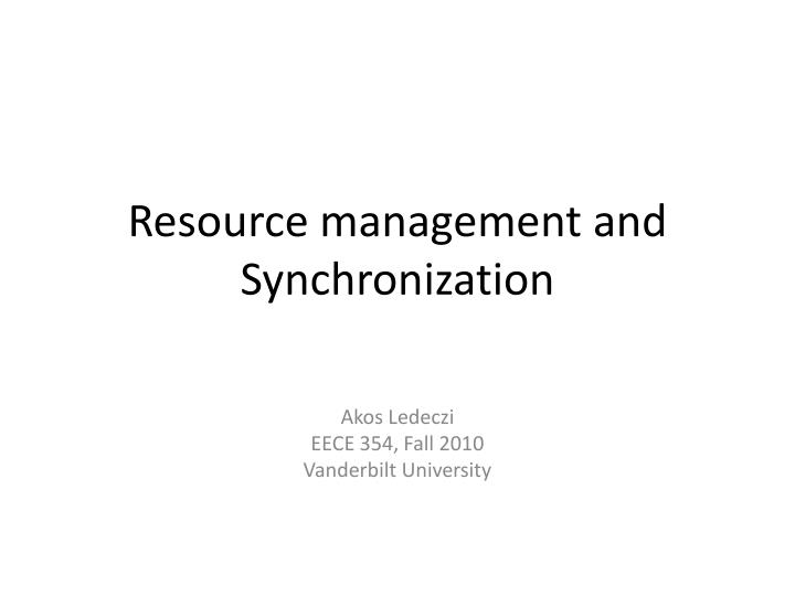resource management and synchronization