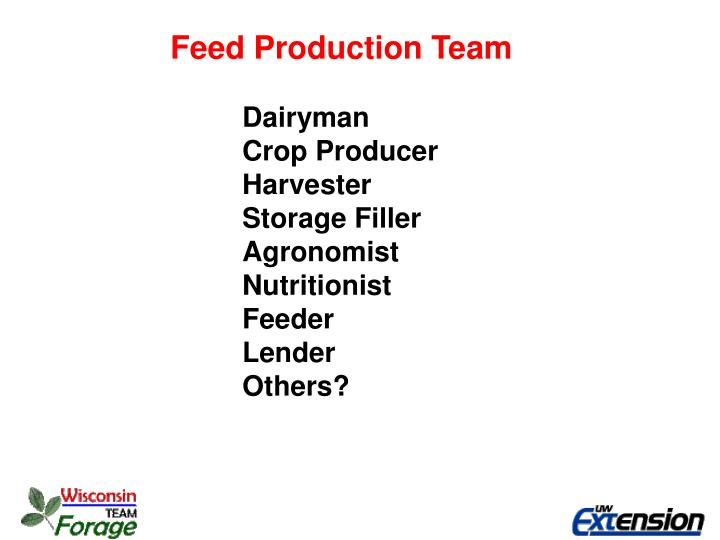 Feed Production Team