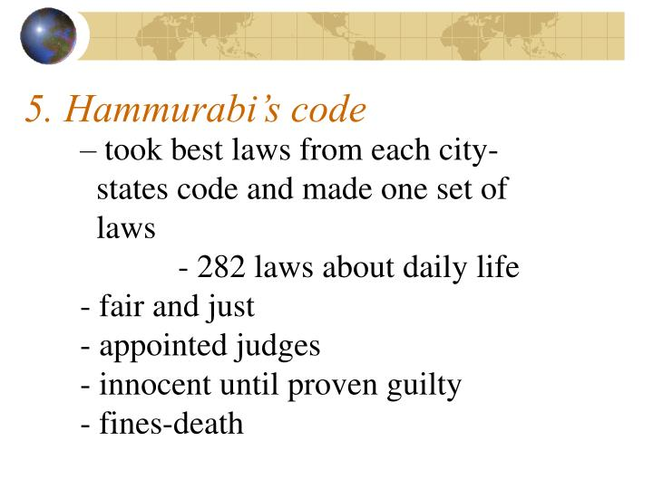 5. Hammurabi's code