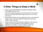 4 other things to keep in mind