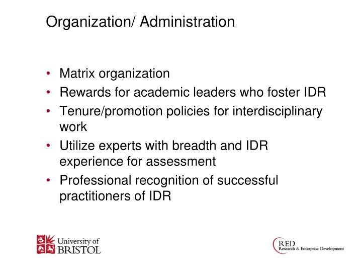 Organization/ Administration