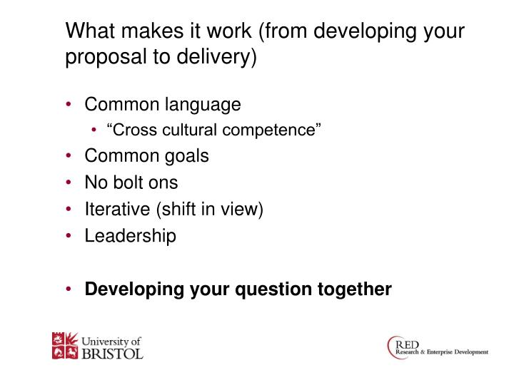 What makes it work (from developing your proposal to delivery)