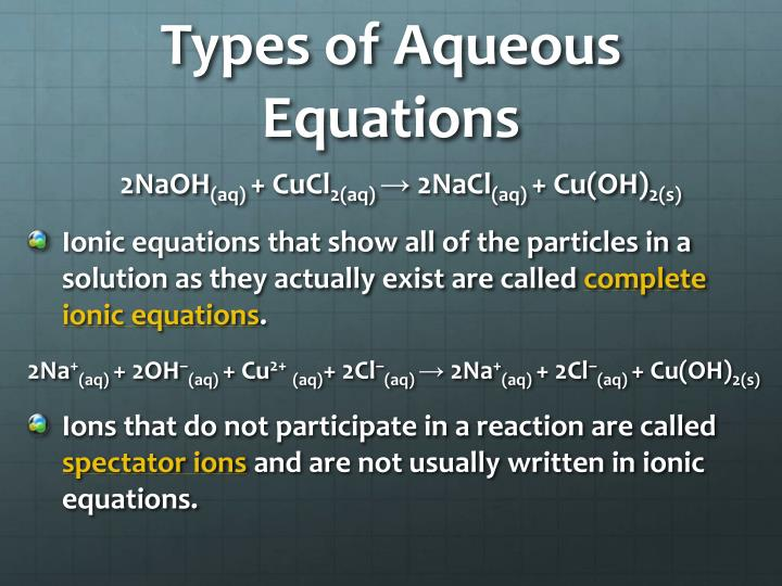 Types of Aqueous Equations