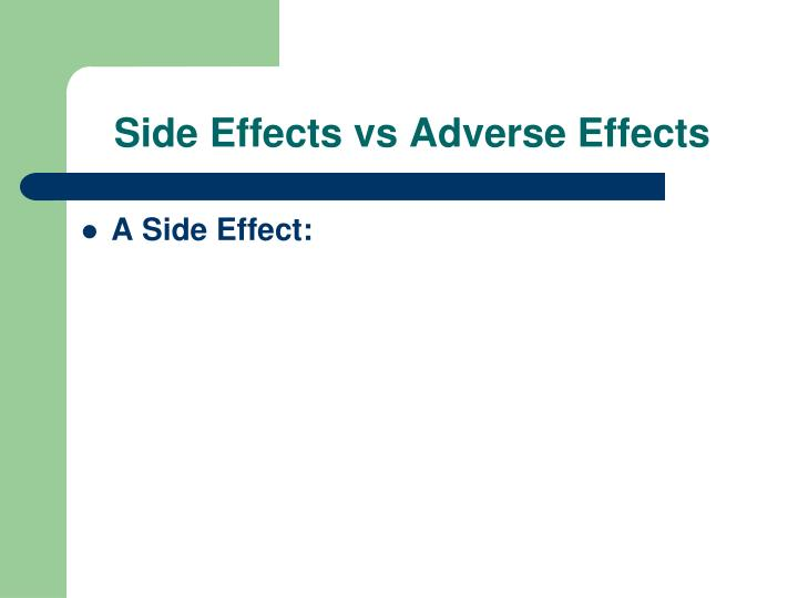 Side Effects vs Adverse Effects