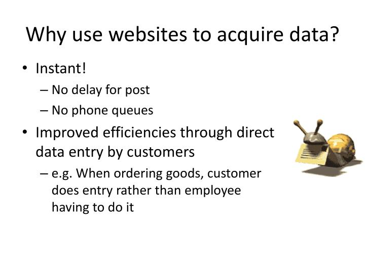 Why use websites to acquire data?
