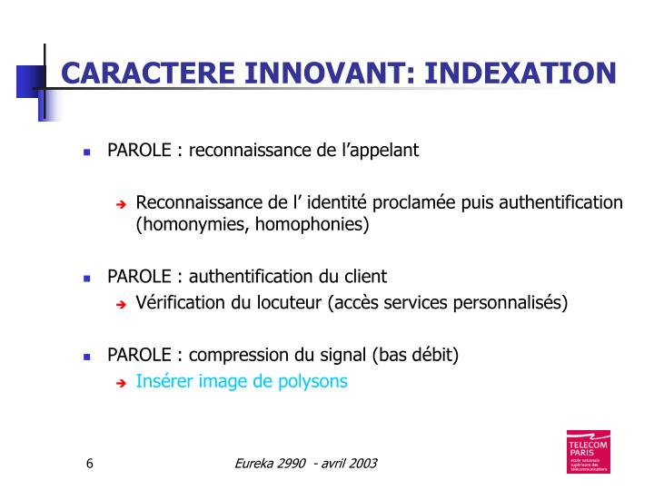 CARACTERE INNOVANT: INDEXATION