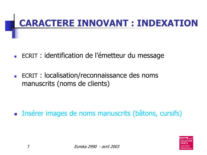 CARACTERE INNOVANT : INDEXATION