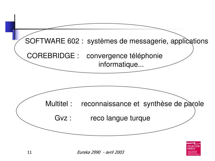 SOFTWARE 602 :  systèmes de messagerie, applications
