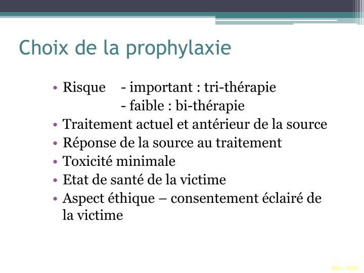 Choix de la prophylaxie
