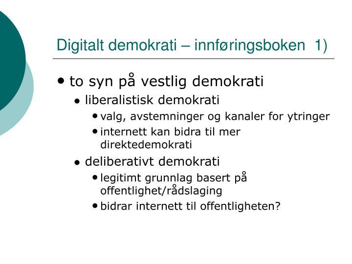 Digitalt demokrati – innføringsboken  1)