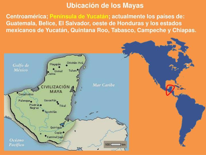 Ubicacion De Los Mayas