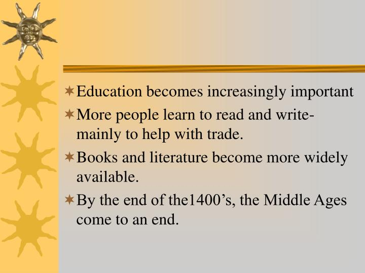 Education becomes increasingly important