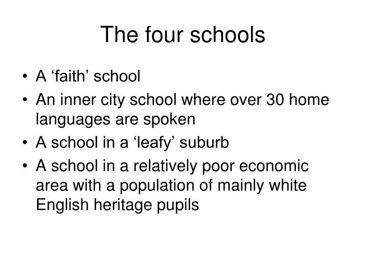 The four schools