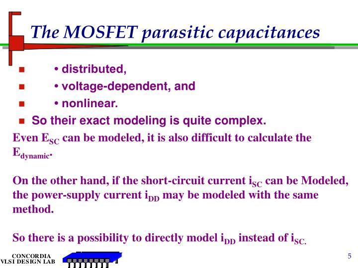 The MOSFET parasitic capacitances