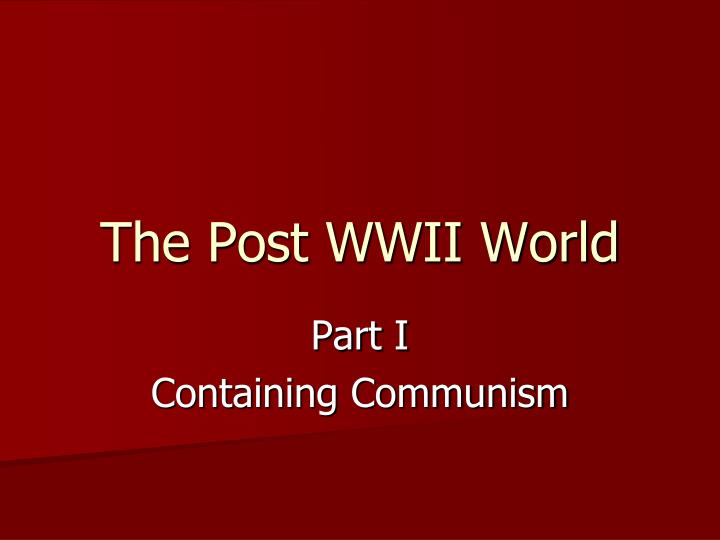 the post wwii world n.