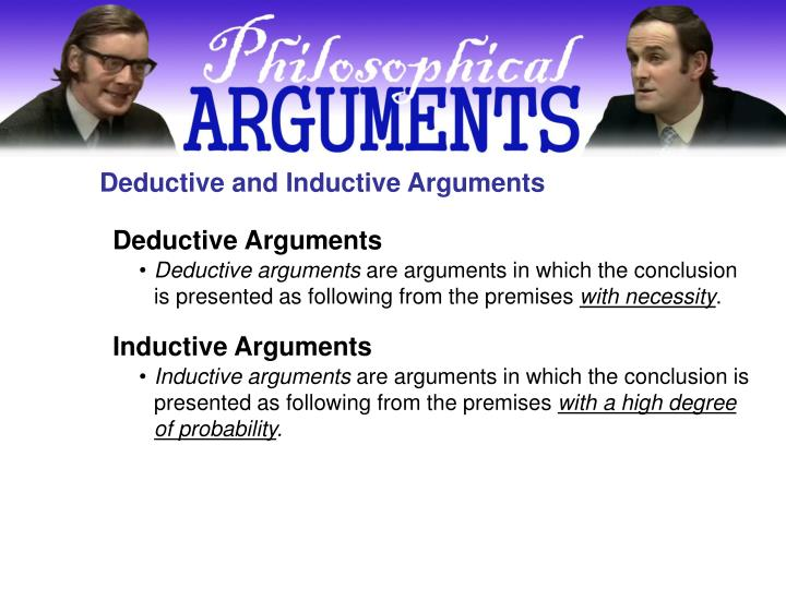 Deductive and Inductive Arguments