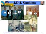 j d j students