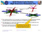 qcd monte carlo models high transverse momentum jets