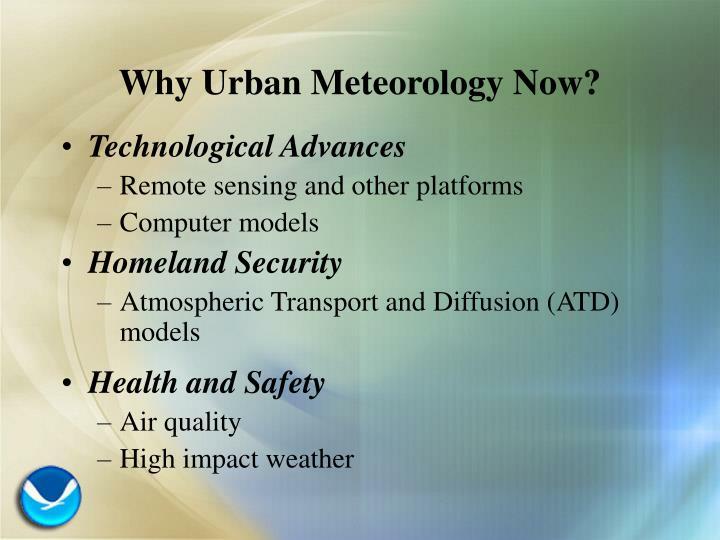 Why urban meteorology now