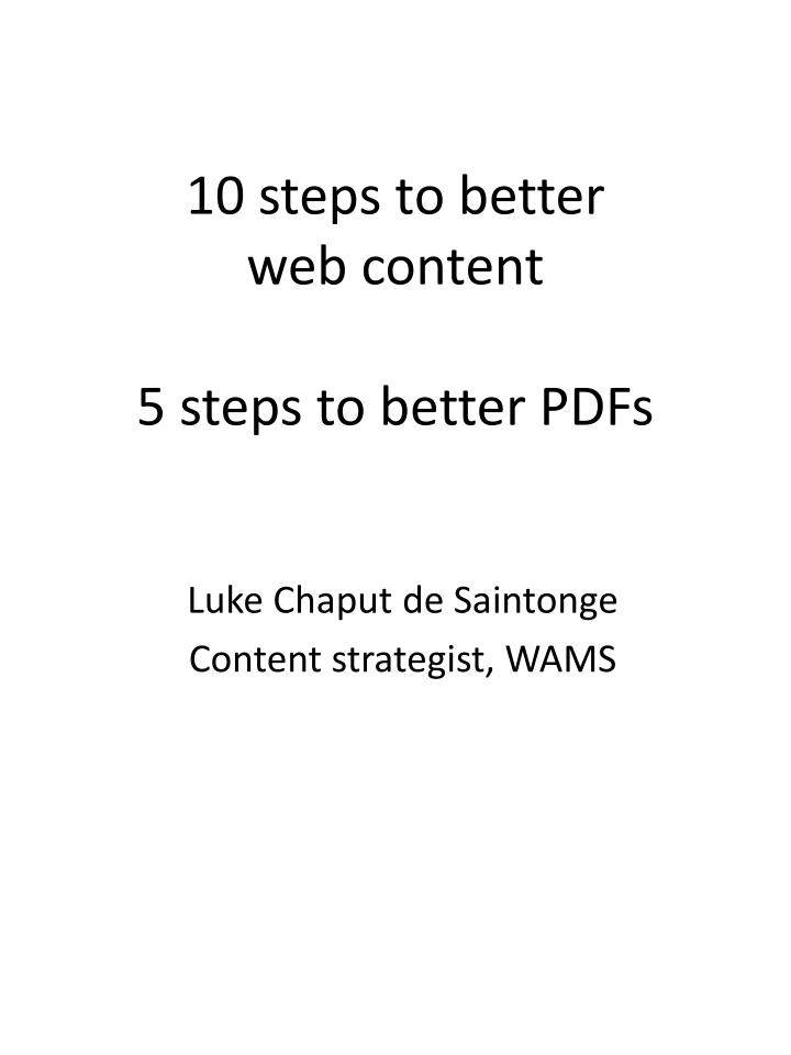 10 steps to better web content 5 steps to better pdfs n.